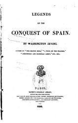 Legends Of The Conquest Of Spain Book PDF