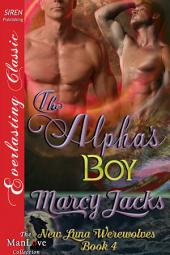 The Alpha's Boy [New Luna Werewolves 4]