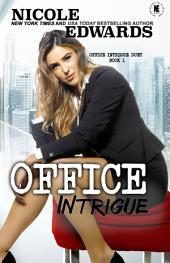 Office Intrigue: Volume 1