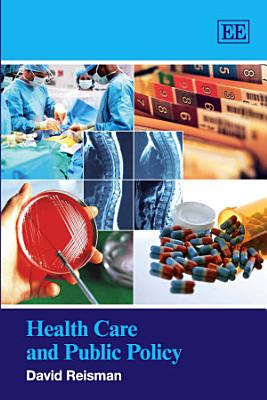 Health Care and Public Policy