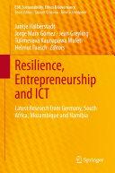 Resilience, Entrepreneurship and ICT