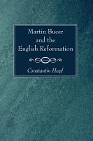 Martin Bucer and the English Reformation PDF