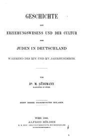 Geschichte des erziehungswesens und der cultur der abendländischen Juden während des mittelalters und der neueren zeit: Band 3