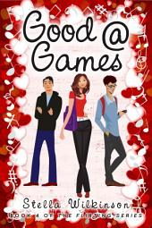 Good @ Games: #4 The Flirting Games Series