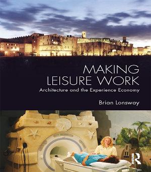 Making Leisure Work PDF