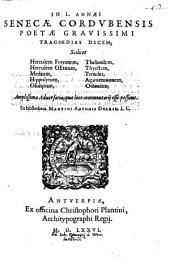 In Senecae Tragoedias decem commentarii Martini Ant. Del Rio
