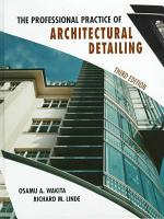 The Professional Practice of Architectural Detailing PDF