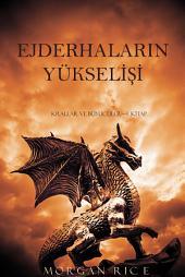 Ejderhaların Yükselişi (Krallar ve Büyücüler—1. Kitap)