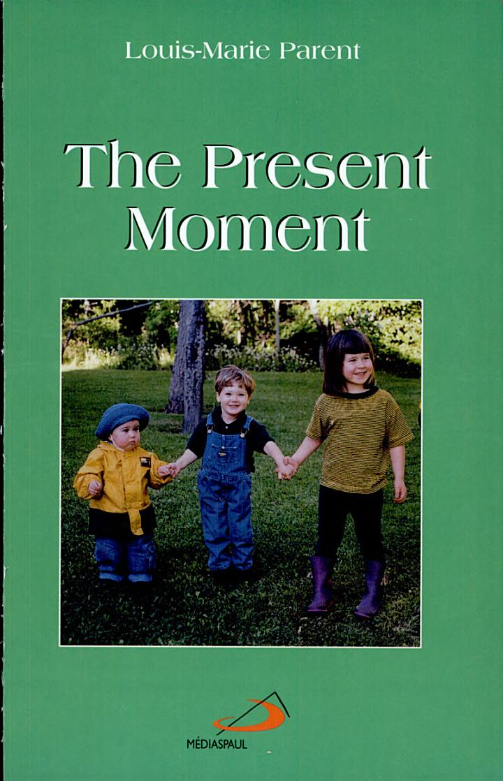 The Present Moment