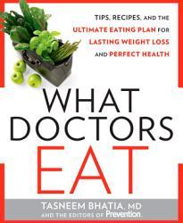 What Doctors Eat