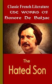The Hated Son: Works of Balzac