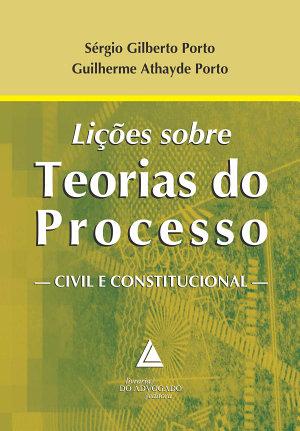 Li    es sobre Teorias do Processo Civil e Constitucional PDF