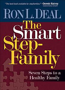 The Smart Stepfamily Book