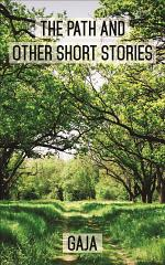 The Path and Other Short Stories