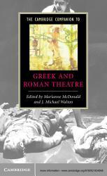 The Cambridge Companion To Greek And Roman Theatre Book PDF