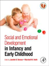 Social and Emotional Development in Infancy and Early Childhood