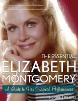 The Essential Elizabeth Montgomery PDF