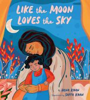 Like the Moon Loves the Sky PDF