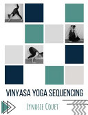 Vinyasa Yoga Sequencing Book