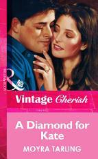 A Diamond For Kate  Mills   Boon Vintage Cherish  PDF