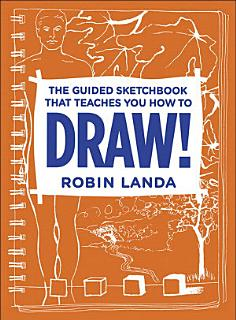 The Guided Sketchbook That Teaches You How To DRAW  Book