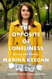 The Opposite of Loneliness Enhanced Edition Book