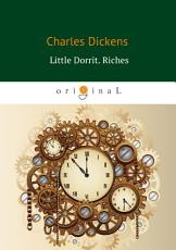 Little Dorrit  Riches PDF