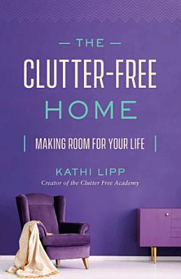 The Clutter Free Home