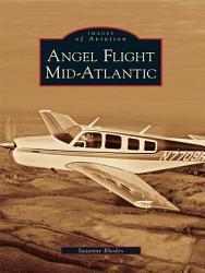 Angel Flight Mid Atlantic Book PDF