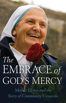 The Embrace of God s Mercy