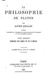 La philosophie de Platon: Volume1
