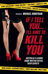 If I Tell You I Ll Have To Kill You PDF