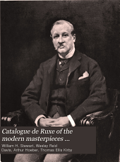 Catalogue de Ruxe of the modern masterpieces gathered by the late connoisseur: Volume 1