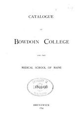 Bowdoin College: Catalogue for ....