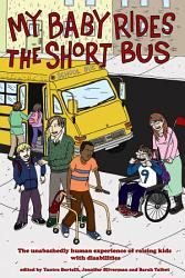 My Baby Rides the Short Bus PDF