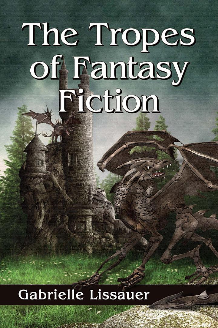 The Tropes of Fantasy Fiction