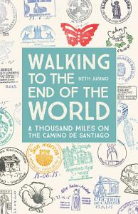 Walking to the End of the World PDF