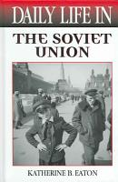 Daily Life in the Soviet Union PDF