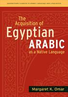 The Acquisition of Egyptian Arabic as a Native Language PDF