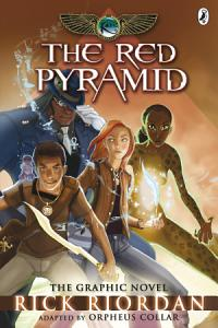 The Red Pyramid  The Graphic Novel  The Kane Chronicles Book 1  Book