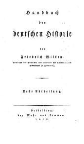 Handbuch der deutschen Historie: Band 1