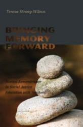 Bringing Memory Forward Book PDF