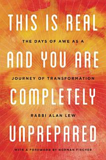 This Is Real and You Are Completely Unprepared Book