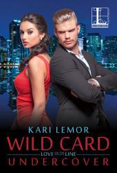 Wild Card Undercover