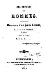 Des devoirs des hommes, discours à un jeune homme ... Traduit de l'italien par G. D. .....