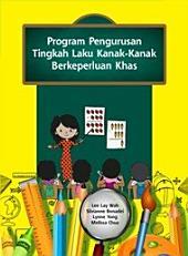 Program Pengurusan Tingkah Laku Kanak-Kanak Berkeperluan Khas (Penerbit USM)