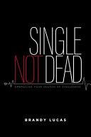 Single, Not Dead