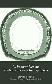 La locomotiva: sua costruzione ed arte di guidarla: manuale compilato sulla 5a edizione dell'opera di Brosius e Koch, Parte 3