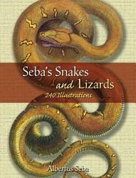 Seba s Snakes and Lizards PDF