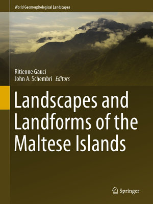 Landscapes and Landforms of the Maltese Islands PDF